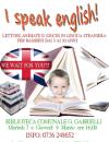 I speak english! Letture animate e giochi in lingua straniera per bambini dai 3 ai 10 anni