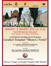 """Convegno: Cavalieri Templari """"Misteri e Verità"""""""