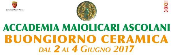 Accademia maiolicari ascolani - Buongiorno Ceramica - dal 3 al 5 giugno 2016