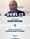 """Conferenza di Franco Moschini - Dialogo tra imprenditori """" Il valore del design per le imprese"""""""