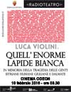 Quell'enorme lapide bianca